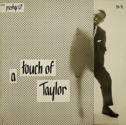 Billy Taylor - 1955 - A Touch Of Taylor (Prestige)
