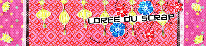 02 Banniere Fev2018 blogorel loreeduscrap