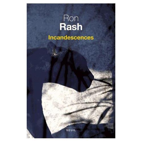 Incandescences-Ron-Rash-1019520554_L