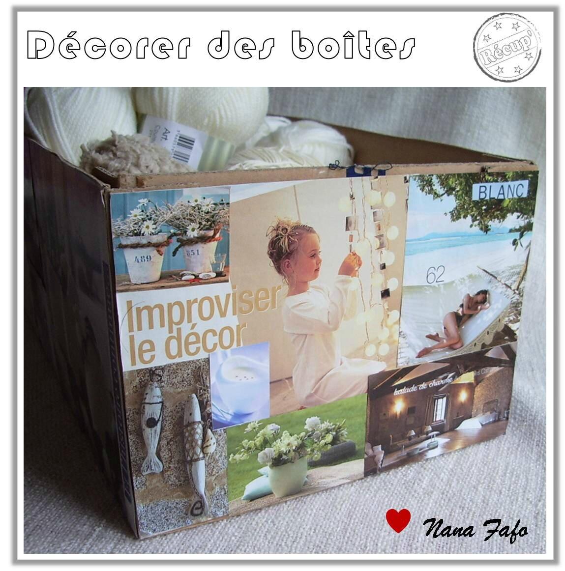 Des cartons pour ranger ma laine fa on recyclage nana - Decorer boite carton pour anniversaire ...