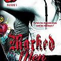 Marked men - saison 3 > jay crownover