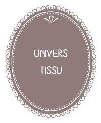 2) Univers tissu
