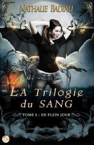 la-trilogie-du-sang,-tome-1---en-plein-jour-3088323-250-400