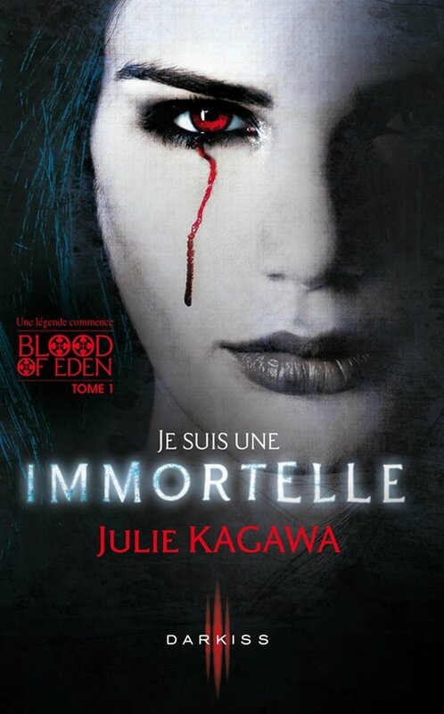 blood of eden tome 1 je suis immortelle