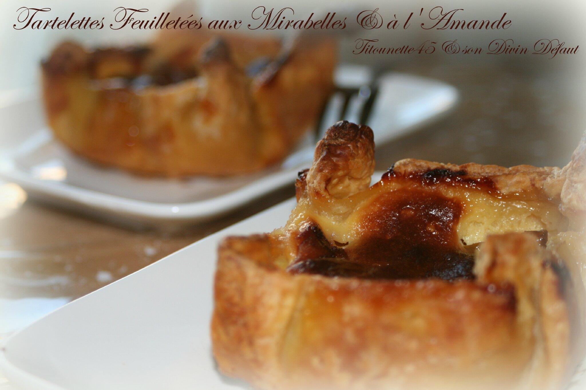 Tartelettes feuilletées aux mirabelles et amandes