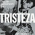 Oscar Peterson Trio - 1970 - Tristeza On Piano (MPS)