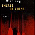 Encres de chine, polar chinois de qiu xiaolong