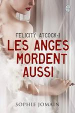 felicity-atcock,-tome-1---les-anges-mordent-aussi-377543-250-400
