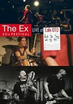 The Ex At Café Oto