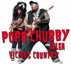 Popa%20Chubby%20with%20Galea%20Vicious%20Country