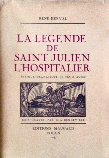 René Herval, _La légende de Saint-Julien l'Hospitalier_