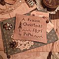 A PRAIRIE CHRISTMAS IN PEPIN Pillow (2 available) Measures approx 3 1/2 in X 4 1/2 in = 12 cm X 9 cm