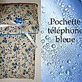 28 pochette tel bleue