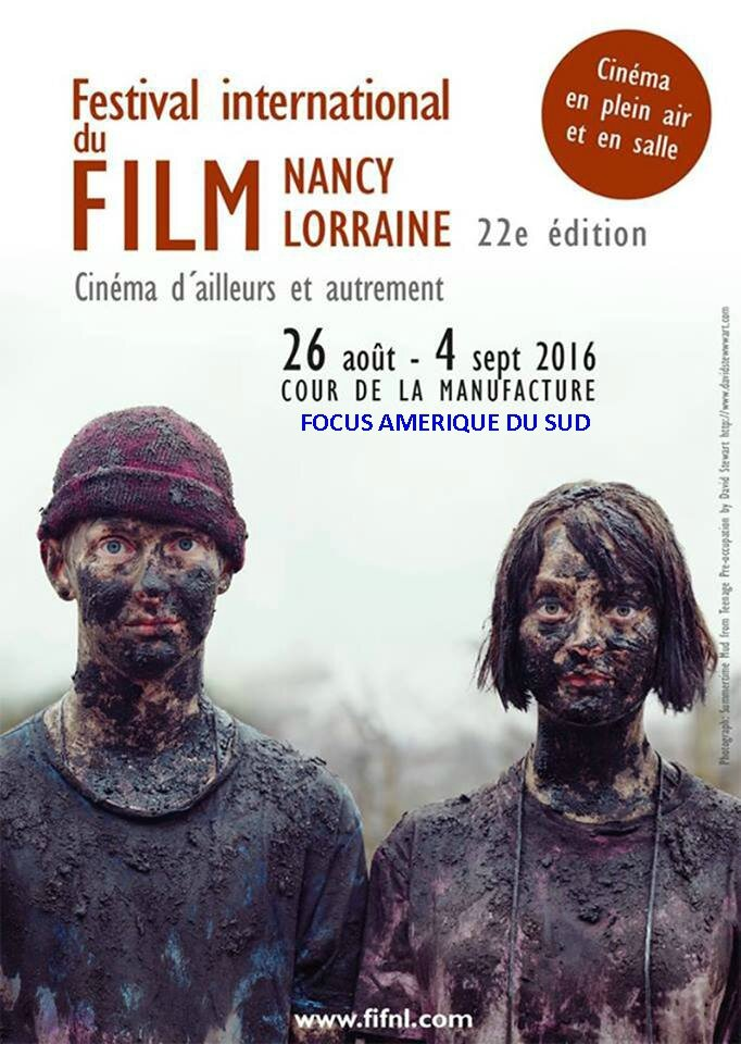 22° FESTIVAL INTERNATIONAL DU FILM NANCY-LORRAINE - 26 août au 4 sept 2016