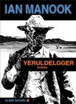 Yeruldelgger - Yan Manook Lectures de Liliba