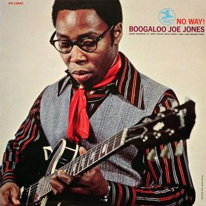 Boogaloo Joe Jones - 1970 - No Way! (Prestige)