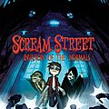 Scream street - books 7 to 13