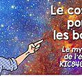 1) le cosmos pour les boloss : le mystère de l'étoile kic8462852