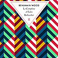 « le complexe d'eden bellwether » de benjamin wood