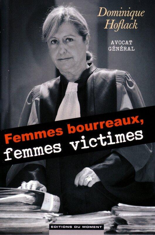 Femmes Bourreaux, Femmes Victimes de Dominique Hoflack