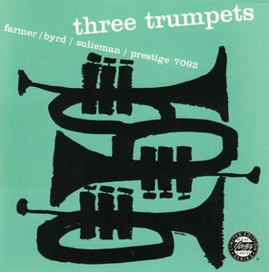 Art_Farmer_Donald_Byrd_Idrees_Sulieman___1957___Three_Trumpets__Prestige_