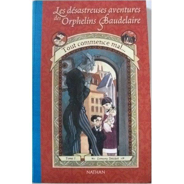 livre-les-desastreuses-aventures-des-orphelins-baudelaire-tome-i