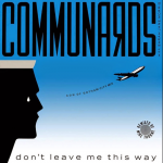 communards don't leave me this way remix version