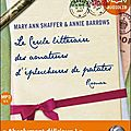 Le cercle littéraire des amateurs d'épluchures de patates - mary ann shaffer, annie barrows