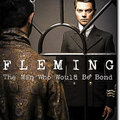 Fleming, l'homme qui voulait être james bond de john brownlow et don macpherson avec dominic cooper, laura pulver