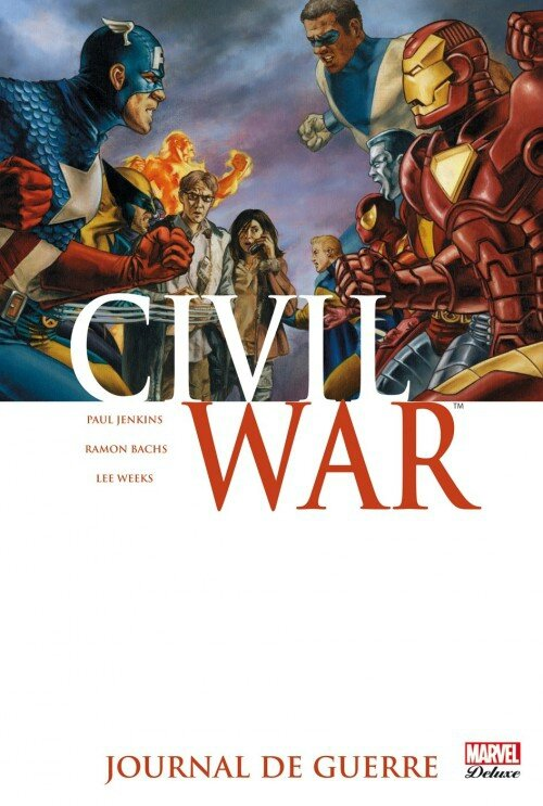 marvel deluxe civil war 4 journal de guerre