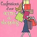 Confessions d'une accro du shopping, sophie kinsella