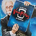 Le bal des vampires (spectacle musical)