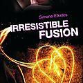 Irrésistible fusion de simone elkeles