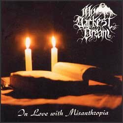 My Darkest Dream - In Love with Misanthropia