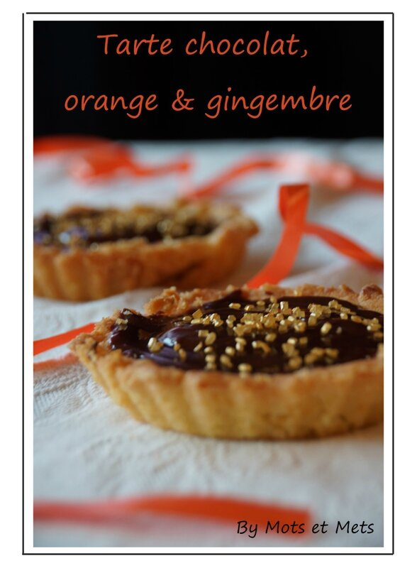 Tarte chocolat, orange et gingembre 1