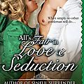 All's fair in love & seduction ~~ beverley kendall