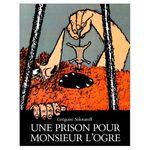 une_prison_pour_mr_l_ogre
