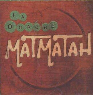 matmatah_la_ouache