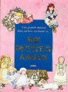 Une grande maison dans un bois enchanté et six petites amies - La maison de Millie