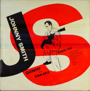 Johnny_Smith_Quintet___1952___Featuring_Stan_Getz__Roost_
