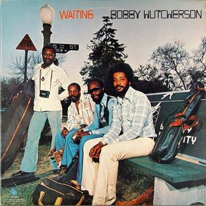 Bobby_Hutcherson___1976___Waiting__Blue_Note_