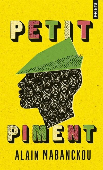 "Alain Mabanckou - ""Petit piment"""
