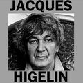 JACQUES HIGELIN (1)