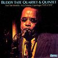Buddy Tate Quartet & Quintet - 1975 - At La Fontaine, Copenhagen, Tate a Tete (Storyville)