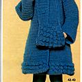 Pour les fans de crochet: manteau et robe.