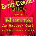 22- L'EFFET CRIQUET SHOW avec NIKITA