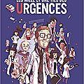 Les 1001 vies des urgences - d.mermoux & b.beaulieu