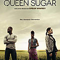Queen sugar - série 2016 - oprah winfrey network