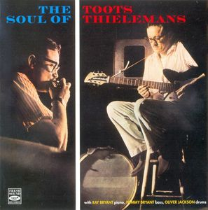 Toots_Thielemans___1959___The_Soul_of_Toots_Thielemans__Fresh_Sound_