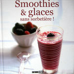 Smoothies_et_glaces_sans_sorbeti_re